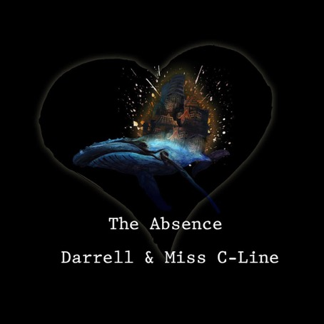 The Absence - Darrell & Miss C-Line